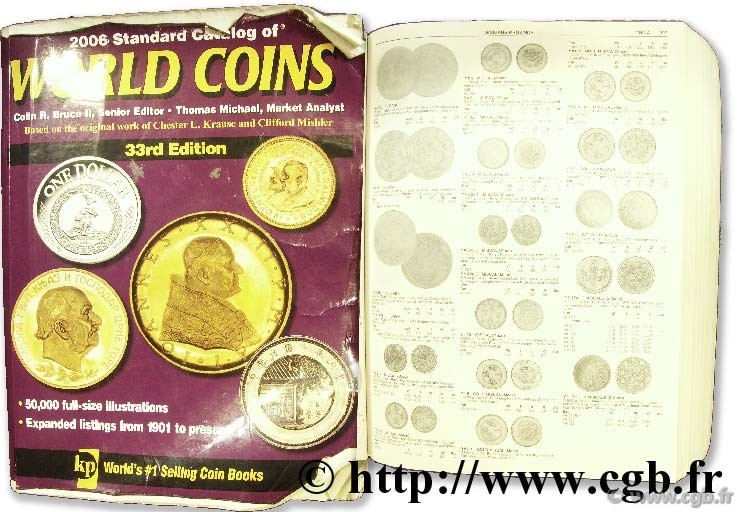 Standard catalogue of world coins, 1901 to 2006 KRAUSE C. L., MISHLER C., sous la supervision de Colin R. BRUCE II, avec MICHAEL T.