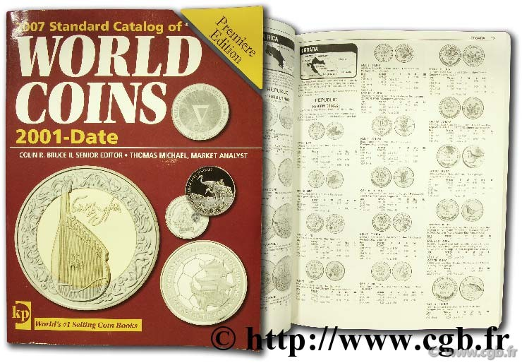 2007 standard catalog of world coins, 2001 - date sous la direction de Colin R. BRUCE II, avec Thomas MICHAEL