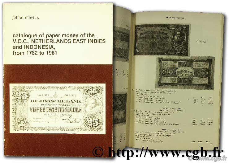 Catalogue of paper money of the V.O.C. - Netherlands East Indies and Indonesia from 1782 to 1981 MEVIUS J.