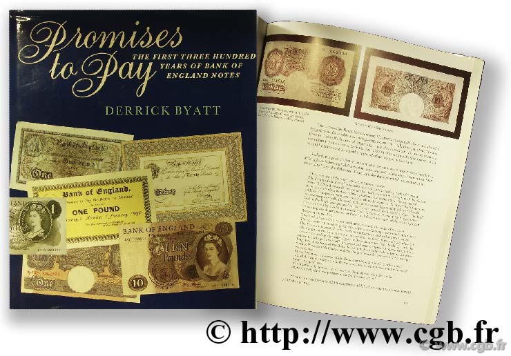 Promise to pay the first three hundred years of bank of England notes DERRICK B.