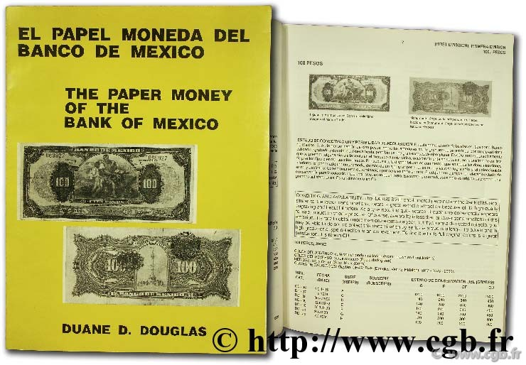 El papel moneda del banco de Mexico / The paper money of the bank of Mexico DOUGLAS D.-D.