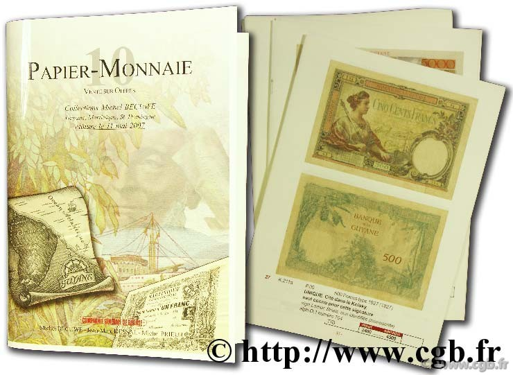 Papier-monnaie 10 : Guyane, Martinique, Saint Domingue  DESSAL J.-M., PRIEUR M.