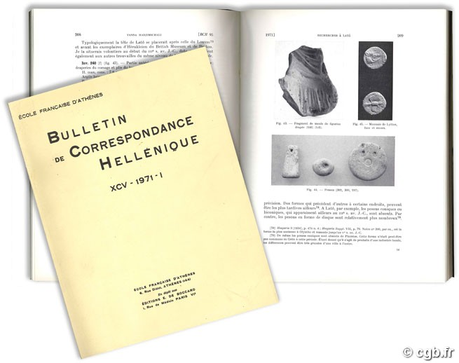 Bulletin de Correspondance Hellénique, vol. XCV - 1971-1 Collectif