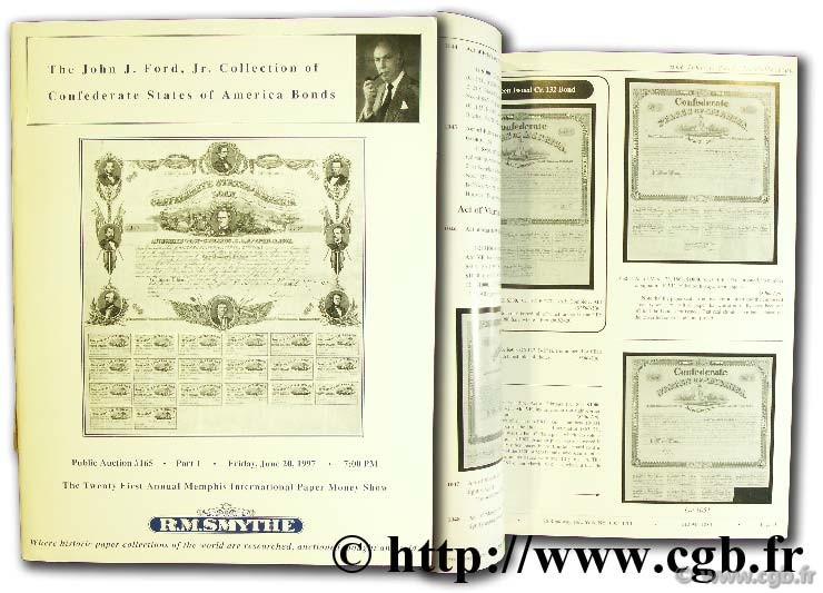 The John J. Ford collection of Confederate States of America Bonds SMYTHE R.-M.