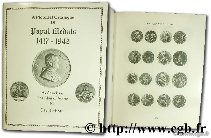 A pictorial catalogue of Papal medal (1417 - 1942)