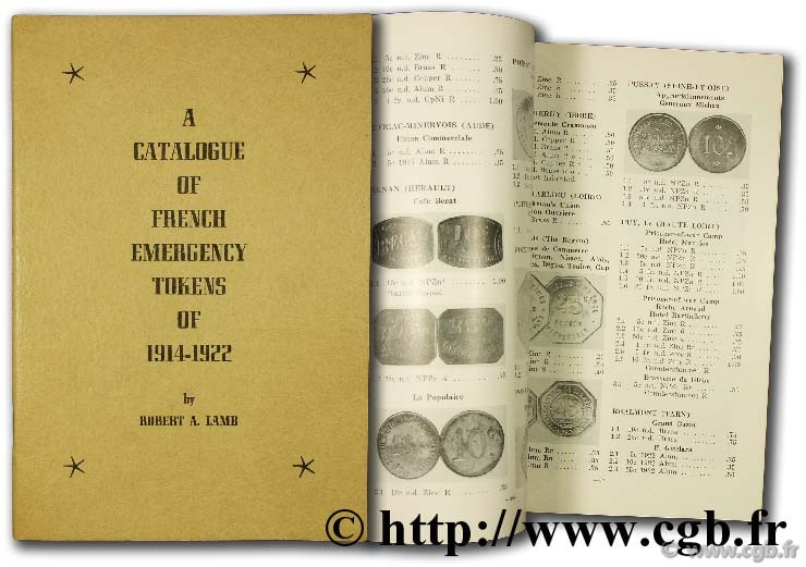 A catalogue of french emergency tokens of 1914 - 1922 LAMB R.-A.