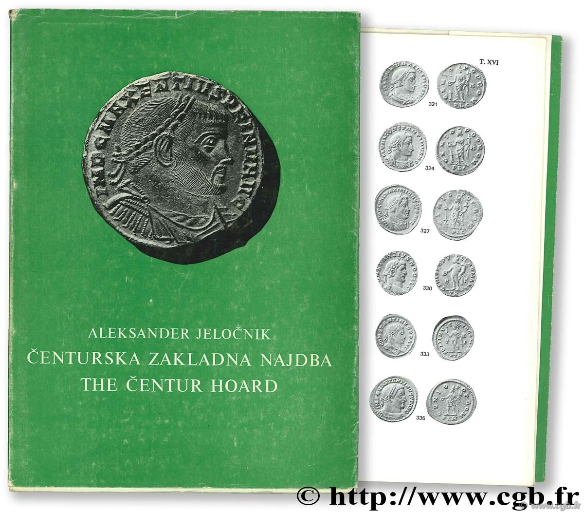The Centaur Hoard : folles of Maxentius and of the Tetrarchy JELOCNIK A.