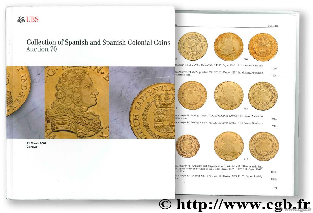Collection of Spanish and Spanish Colonial Coins, auction 70, 21 mars 2007