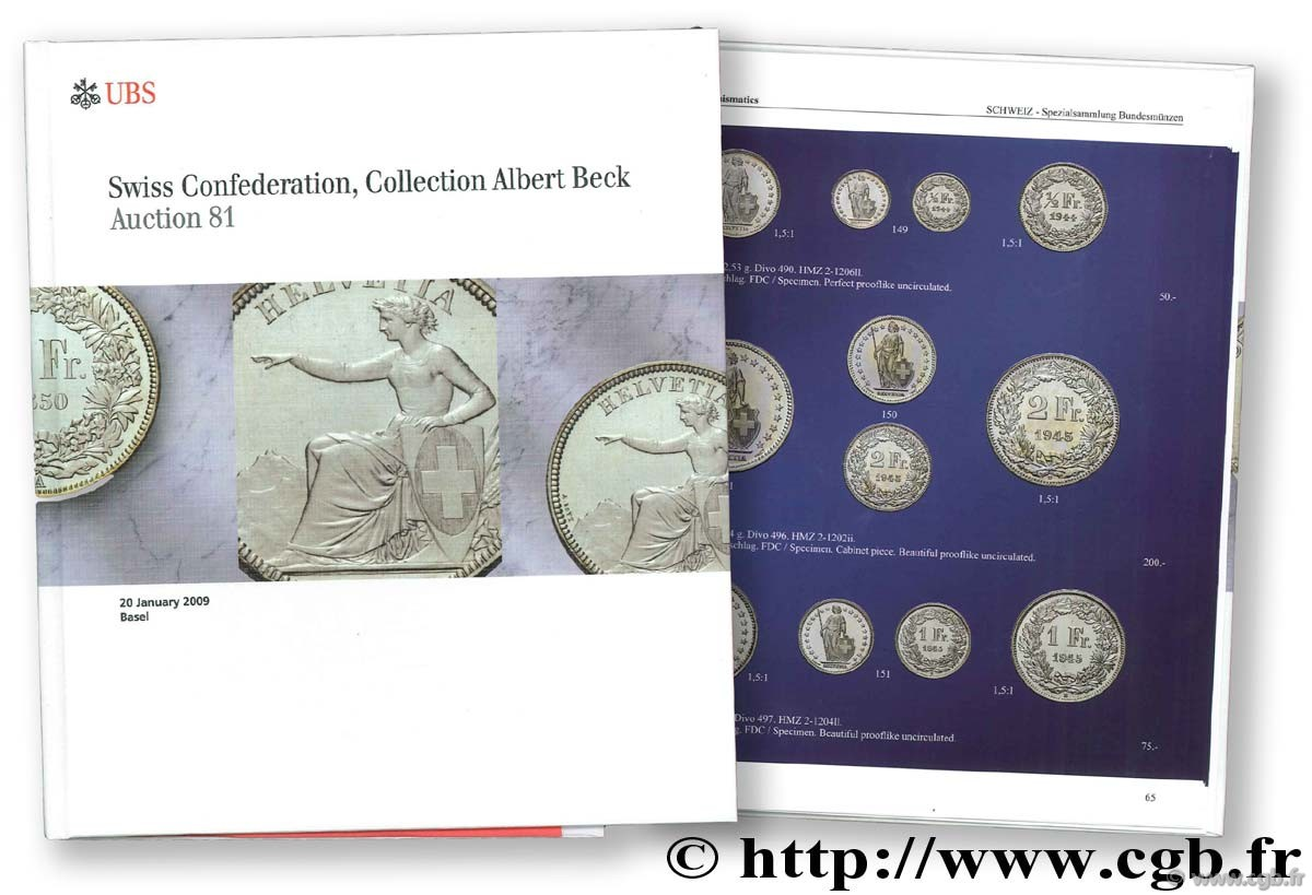 Swiss Confederation, Collection Albert Beck, auction 81, 20 janvier 2009.