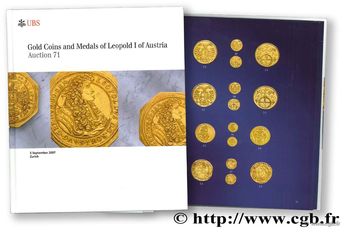 Gold Coins and Medals of Leopold I of Austria, auction 71, 5 septembre 2007