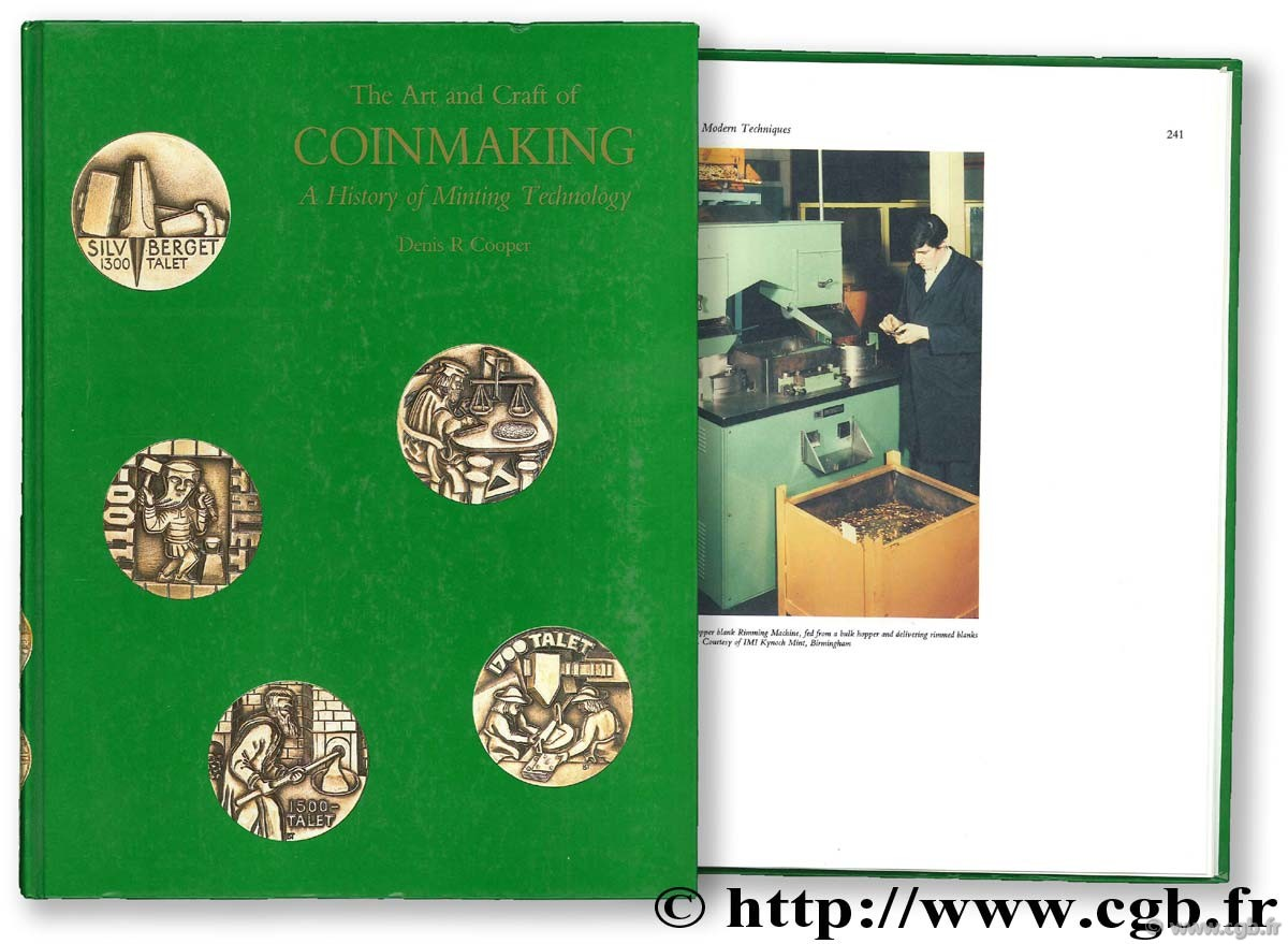 The Art and Craft Coinmaking. A History of Minting Technologyp COOPER D.-R.