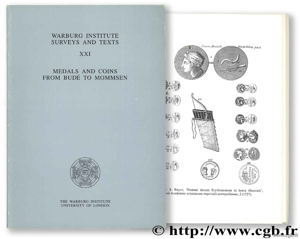 Medals ans Coins from Budé to Mommsen. Warburg Institue Surveys and texts XXI