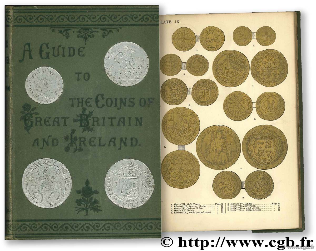 Coins of Great Britain & Ireland in gold, siver and copper from the earliest period to the present time with their value STEWART THORBURN Col. W.
