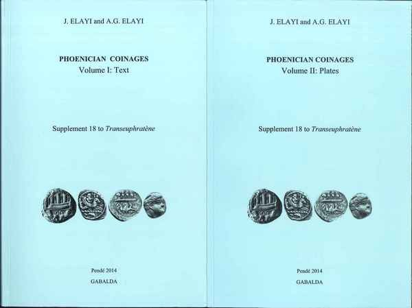 Phoenician Coinages, Supplement 18 to Transeuphratène ELAYI J., ELAYI A. G.