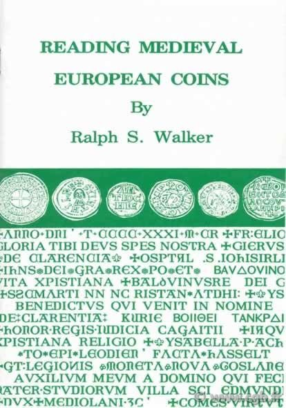 Reading medieval european coins WALKER Ralph