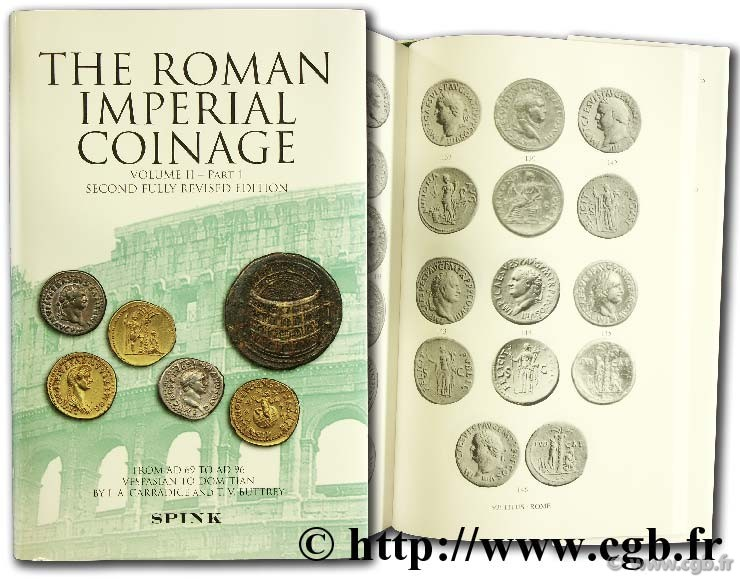 The Roman imperial coinage - the standard catalogue of Roman Imperial Coins, 2-1,  The Flaviens  Vespasian to Domitian (AD 69 to AD 96) CARRADICE I.A. et BUTTREY T.V.