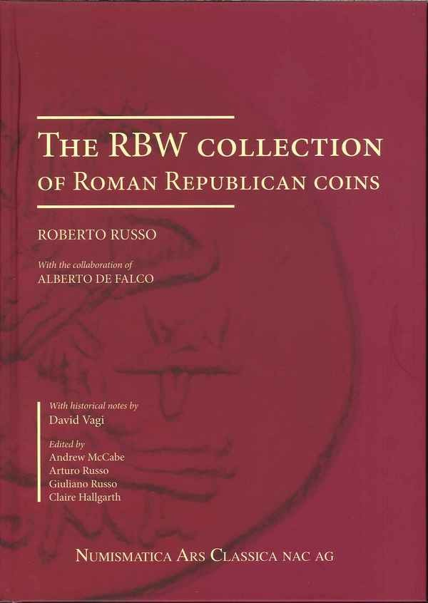 The RBW Collection of Roman Republican coins RUSSO, R, DE FALCO A.