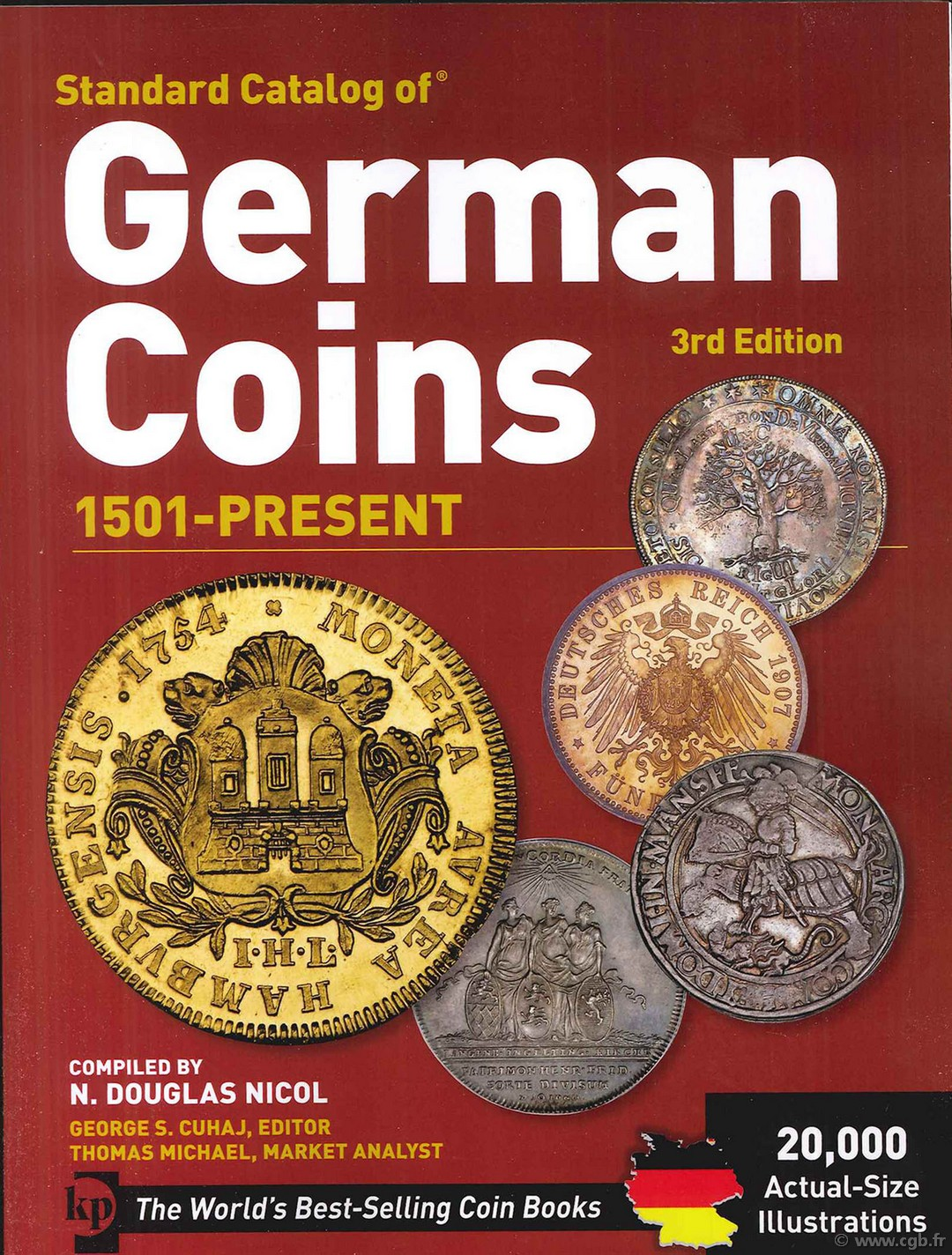 Standard Catalog of German Coins 1501 to present , 3rd edition DOUGLAS NICOL N., CUHAJ G., MICHAEL Th.