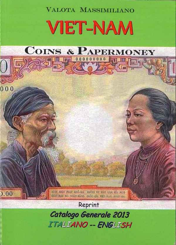 Viet-Nam Coins and Papermoney VALOTA Massimiliano