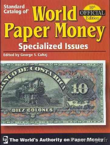 World paper money Vol.I specialized issues, 10e édition PICK  Albert