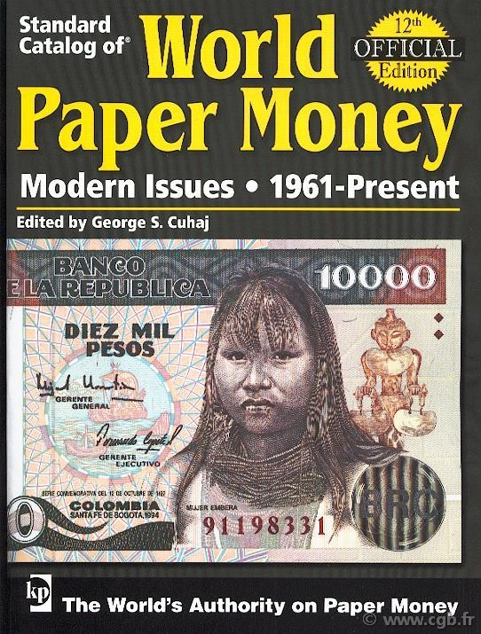 World paper money, Modern Issues (1961-2005), 11e édition CUHAJ George S.