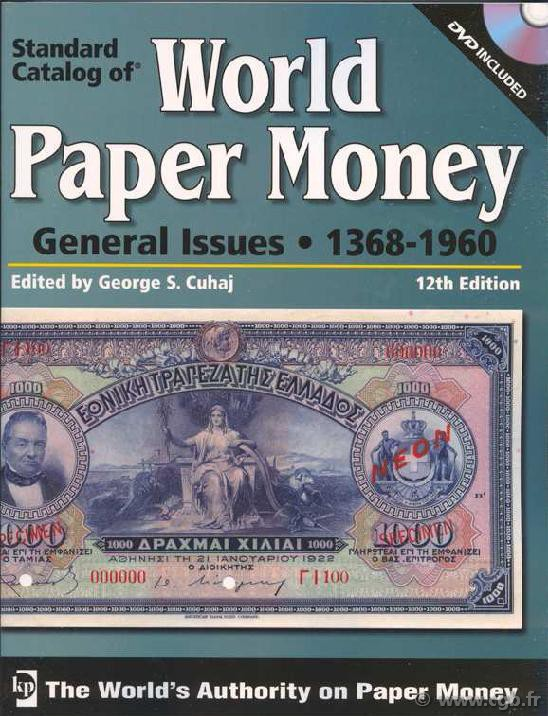 World paper money Vol. II general issues, 1368-1960, 12th edition sous la direction de Georges CUHAJ