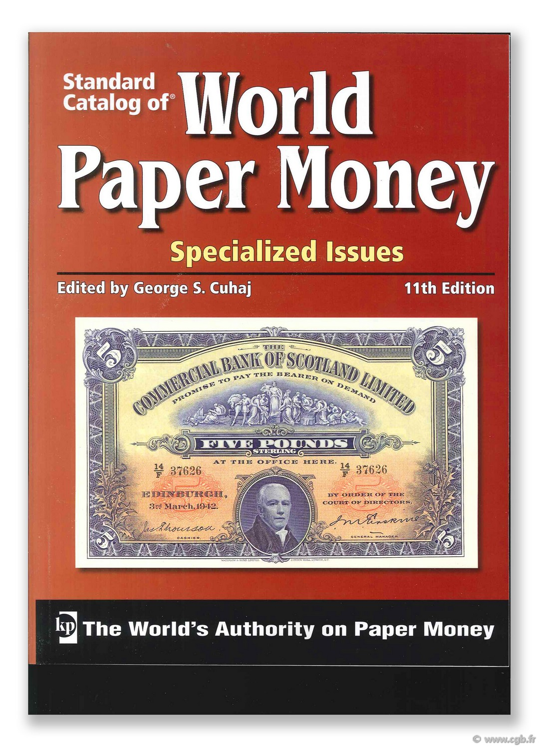 World paper money Vol.I specialized issues, 11th edition PICK Albert