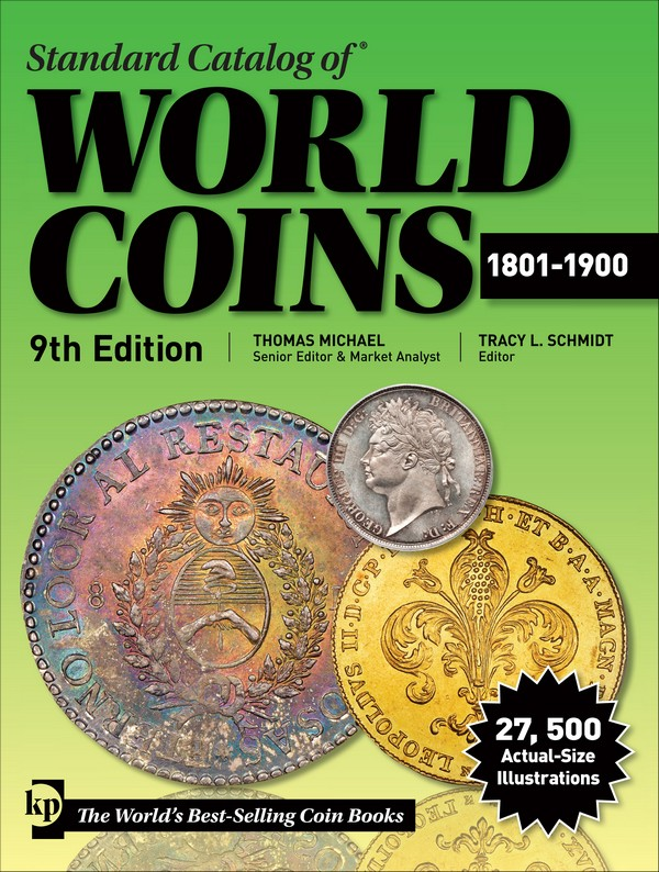 Standard catalog of world coins, 1801-1900, 9th edition MICHAEL Thomas, SCHMIDT Tracy L.