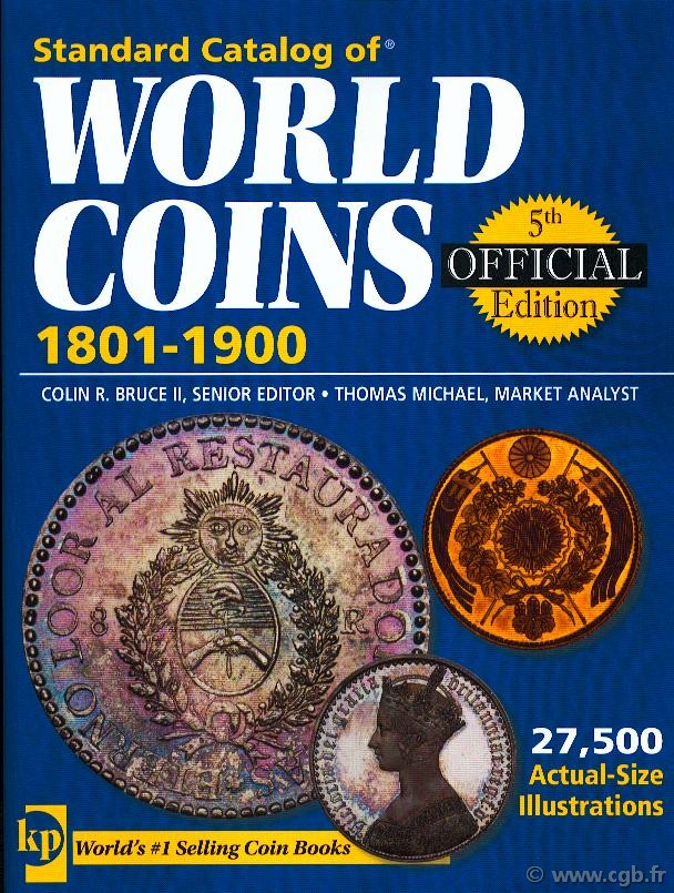 Standard catalog of world coins, 1801-1900, 5 th edition KRAUSE Chester L., MISHLER Clifford