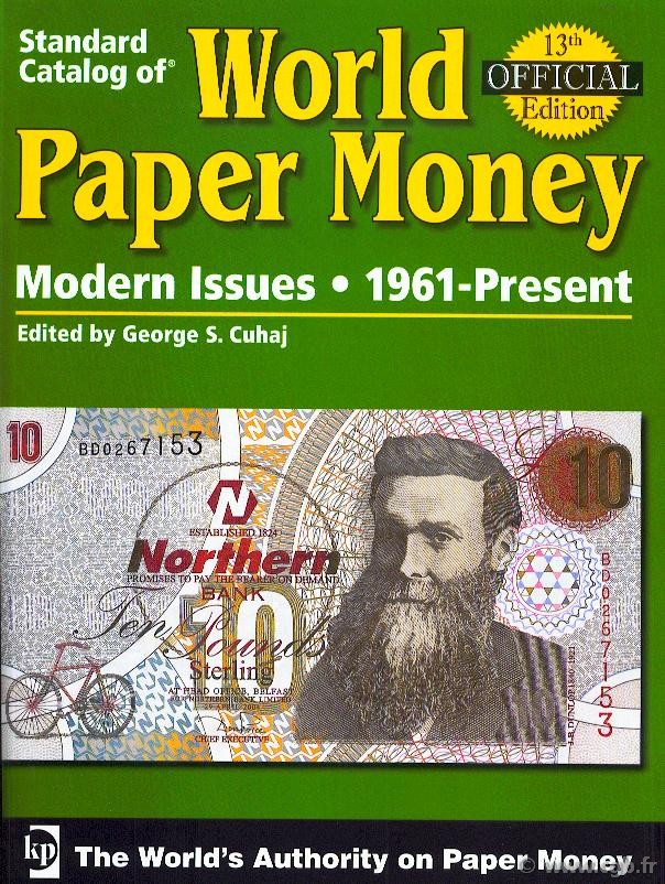 World paper money, Modern Issues (1961-2007), 13th edition CUHAJ George S.