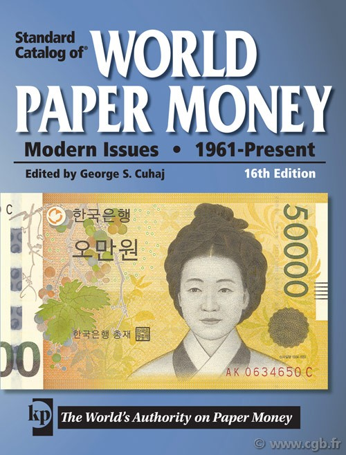 World paper money, modern issues (1961-Present) - 16th edition CUHAJ George S.