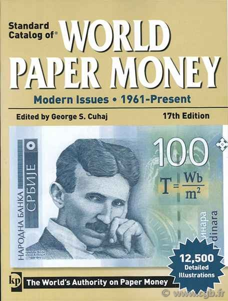 World paper money, modern issues (1961-Present) - 17th edition CUHAJ George S.