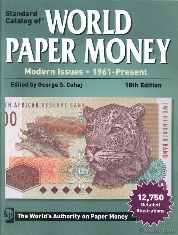 World paper money, modern issues (1961-Present) - 18th edition CUHAJ George S.