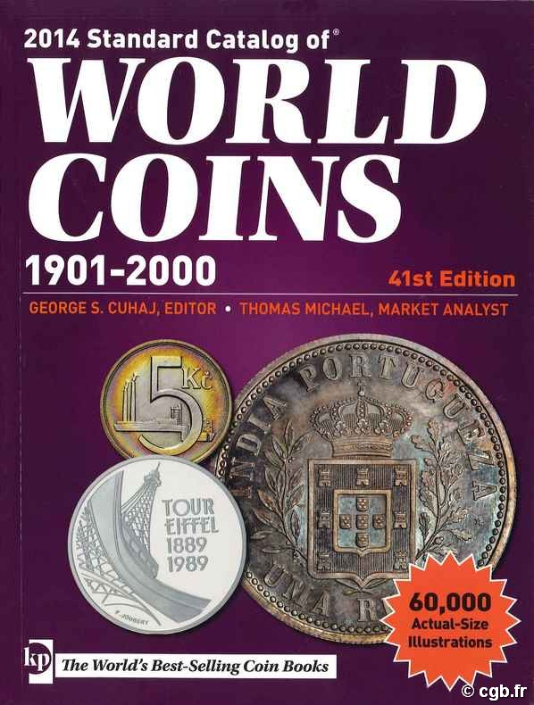 2014 Standard Catalog of World Coins (1901-2000) - 41st edition sous la supervision de Colin R. BRUCE II, avec Thomas MICHAEL