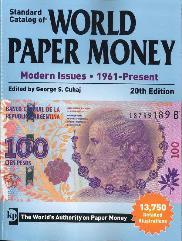 2015 Standard Catalog of World Paper Money - Modern Issues : 1961-Present 20th Edition CUHAJ George S.