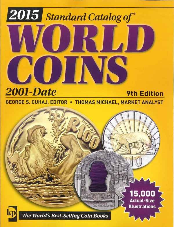 2015 standard catalog of world coins - 2001-date - 9th edition sous la direction de Colin R. BRUCE II, avec Thomas MICHAEL