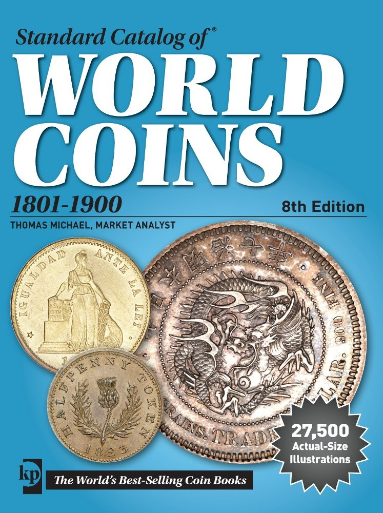 Standard catalog of world coins, 1801-1900, 8th edition KRAUSE Chester L., MISHLER Clifford