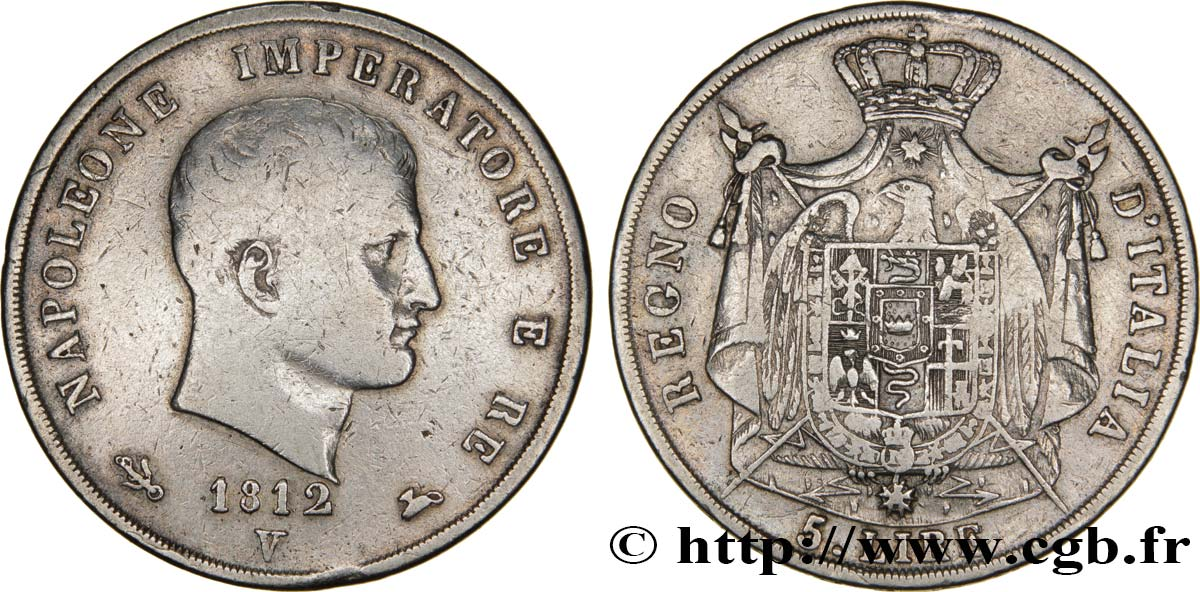 5 Lire Napoléon Empereur Et Roi Ditalie 2ème Type Tranche En