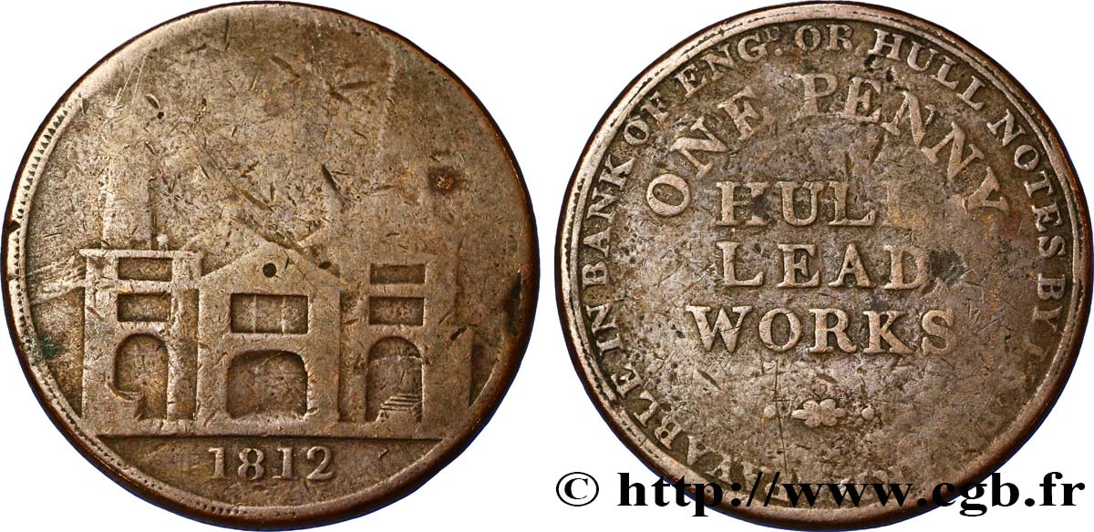 ROYAUME-UNI (TOKENS) 1 Penny Hull (Yorkshire), Hull Lead Works, vue des ateliers 1812  B
