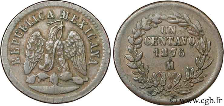 MEXIQUE 1 Centavo Aigle 1876 Mexico TTB