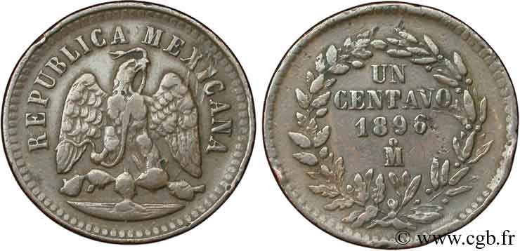 MEXIQUE 1 Centavo Aigle 1896 Mexico TB