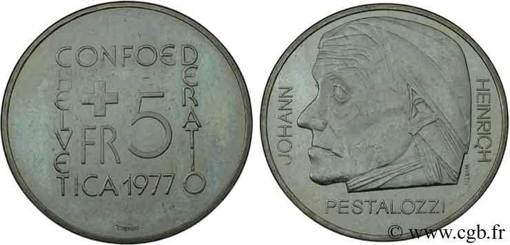 SWITZERLAND 5 Francs 150e anniversaire de la mort Johann Heinrich Pestalozzi, célèbre pédagogue suisse 1977 Berne - B