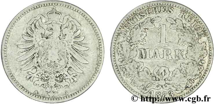 ALLEMAGNE 1 Mark Empire aigle impérial 1873 Berlin TB+
