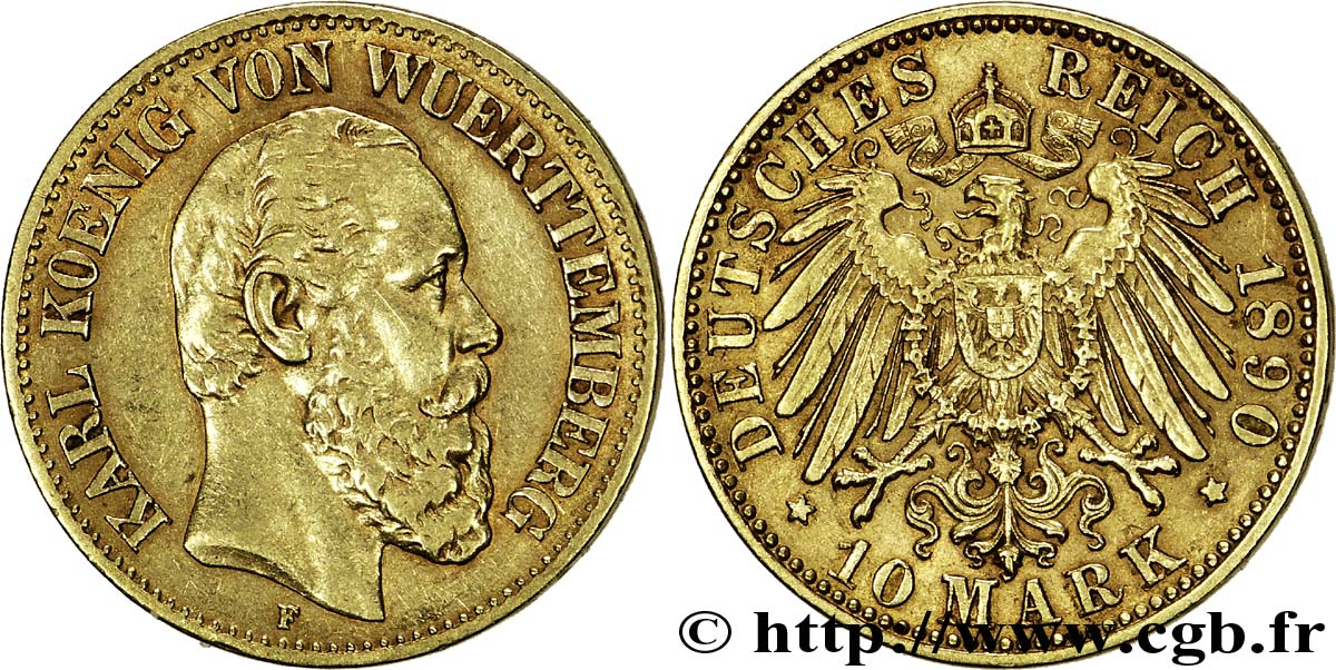 ALLEMAGNE - WURTEMBERG 10 Mark or Royaume du Wurtemberg : roi Charles / aigle impérial 1890 Stuttgart - F SUP