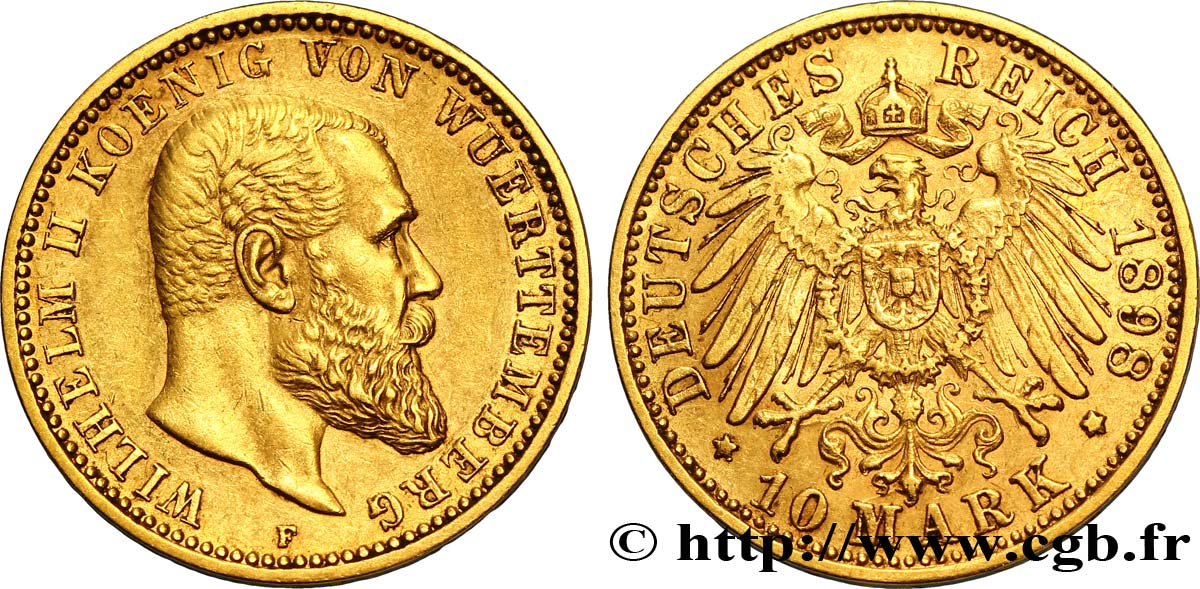 ALLEMAGNE - WURTEMBERG 10 Mark or Royaume du Wurtemberg : roi Guillaume II de Wurtemberg / aigle impérial 1898 Stuttgart - F SUP
