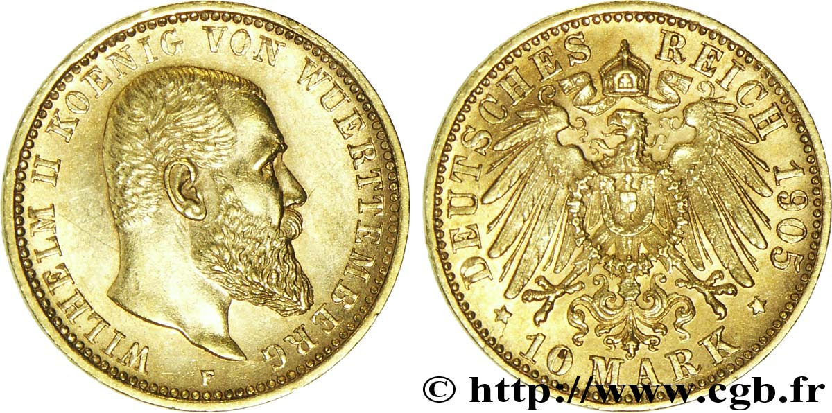 ALLEMAGNE - WURTEMBERG 10 Mark or Royaume du Wurtemberg : roi Guillaume II de Wurtemberg / aigle impérial 1905 Stuttgart - F SUP