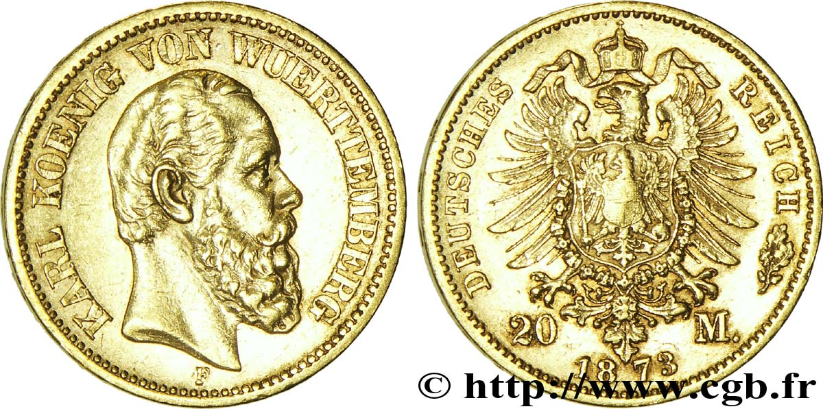 ALLEMAGNE - WURTEMBERG 20 Mark or Royaume du Wurtemberg : roi Charles de Wurtemberg / aigle impérial 1873 Stuttgart - F SUP