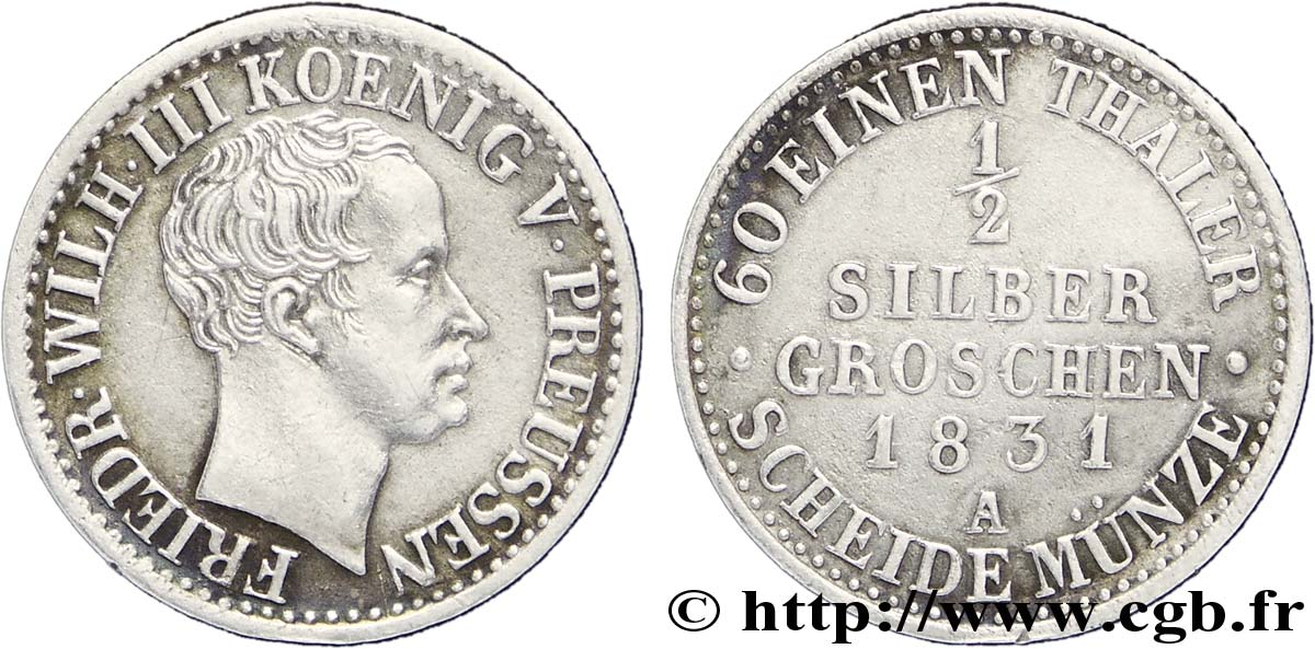 ALLEMAGNE - PRUSSE 1/2 Silbergroschen Royaume de Prusse Frédéric Guillaume III 1831 Berlin SUP