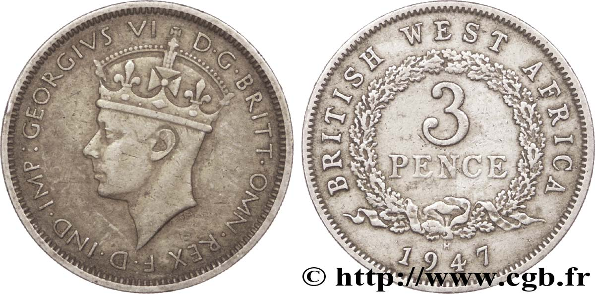 AFRIQUE OCCIDENTALE BRITANNIQUE 3 Pence Georges VI 1947 Heaton - H TTB