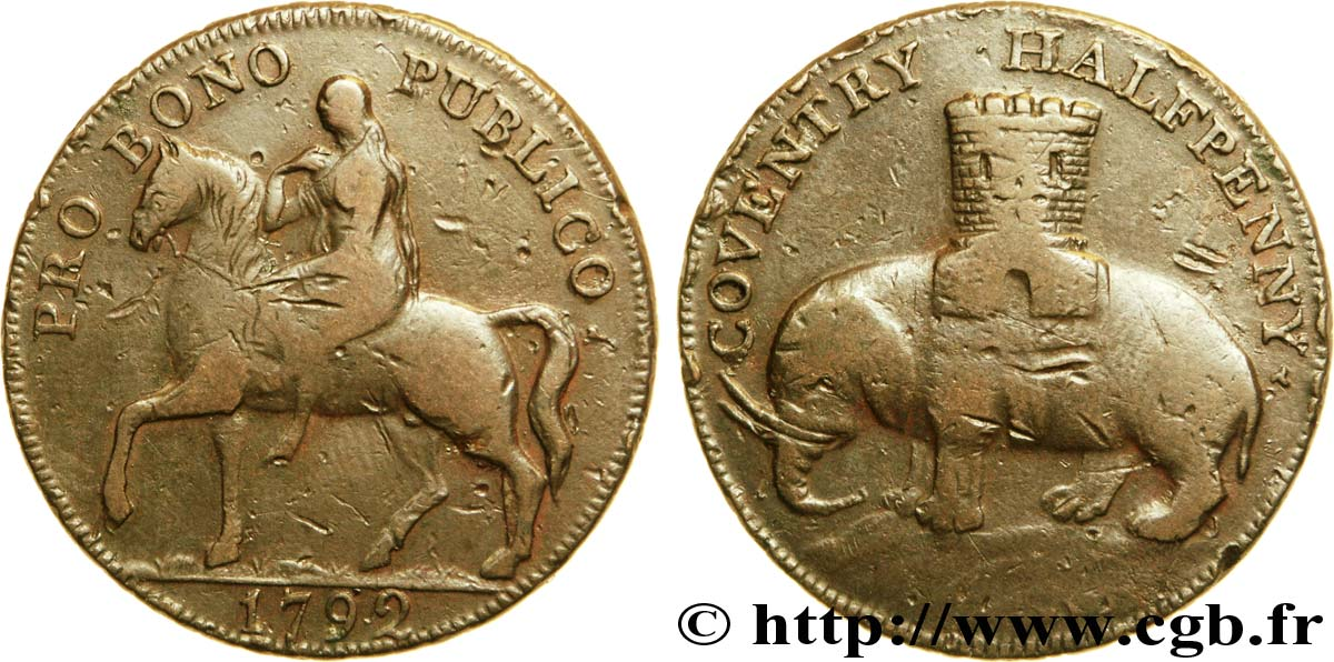 "ROYAUME-UNI (TOKENS) 1/2 Penny Coventry (Warwickshire) Lady Godiva sur un cheval / tour sur un éléphant, ""payable at the warehouse of Robert Reynold's & co."" sur la tranche 1792  TB"